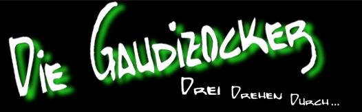 Samstag, 03.09: Die Gaudizocker